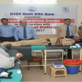 BLOOD DONATION CAMP ORGANISED BY CENTRAL INDUSTRIAL SECURITY FORCE GOA SHIPYARD LIMITED